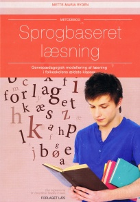 Sprogbaseret læsning. Reading to learn. R2L